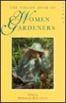 The Virago Book of Women Gardeners - Deborah Kellaway