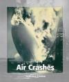 Air Crashes - Elaine Landau