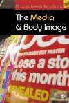 The Media and Body Image: If Looks Could Kill - Barrie Gunter