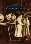 Charlestown - Anthony Mitchell Sammarco