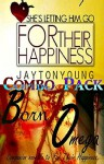 For Their Happiness/Born Omega: Combo Pack - Jayton Young