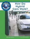 How Do Hybrid Cars Work? (Science In The Real World) - Richard Hantula