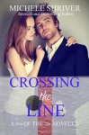 Crossing the Line (Men of the Ice Book 2) - Michele Shriver