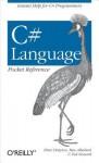 C# Language Pocket Reference - Peter Drayton, Ben Albahari, Ted Neward