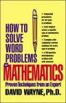 How to Solve Word Problems in Mathematics (eBook) - David S. Wayne