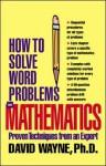 How to Solve Word Problems in Mathematics (eBook) - David S. Wayne