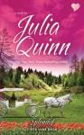 Splendid (Cinta Luar Biasa ( Blydon Trilogy, #1)) - Istiani Prajoko, Jantje, Julia Quinn
