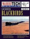 Lockheed Blackbirds - Warbirdtech Volume 10 - Tony R. Landis, Dennis R. Jenkins