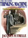 The Second Thinking Machine Omnibus - Jacques Futrelle