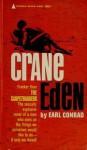 Crane Eden - Earl Conrad