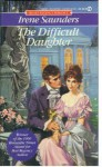 The Difficult Daughter - Irene Saunders