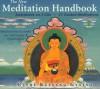 The New Meditation Handbook: Meditations to Make Our Life Happy and Meaningful - Kelsang Gyatso, Kelsang Dekyi