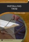 Installing Trim - Craig Savage