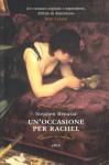 Un'occasione per Rachel - Stephen Benatar, C. Cavallante