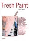 Fresh Paint - Selene Wendt, Trevor Schoonmaker, Michele Robecchi