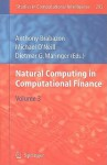 Natural Computing In Computational Finance: Volume 3 (Studies In Computational Intelligence) - Anthony Brabazon, Michael O'Neill, Dietmar G. Maringer