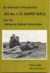 .303 No.4(T) Sniper Rifle: An Armourer's Perspective - Ian D. Skennerton, Peter Laidler
