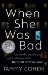 When She Was Bad - COHEN TAMMY