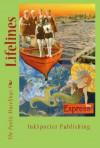 Lifelines - The Poetic Muselings, Michele M. Graf, Margaret Fieland, Anne Westlund, Mary W. Jensen, Lin Neiswender, Kristen Howe