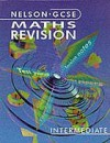 Nelson GCSE Maths Revision Foundation: Intermediate - Barbara Ball, Derek Ball, Christine Atkinson