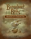 Bangabout Bits: Adventures of a Clockwork Boy - Christopher Lincoln