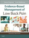 Evidence-Based Management of Low Back Pain - Simon Dagenais, Scott Haldeman