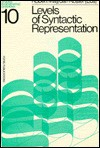 Levels of Syntactic Representation - Robert May, Jan Koster