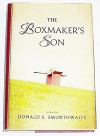 The Boxmaker's Son by Smurthwaite, Donald S. (2007) Hardcover - Donald S. Smurthwaite