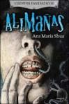 Alimañas - Ana María Shua
