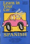 Learn in Your Car Spanish Level Two [With Listening Guide] - Henry N. Raymond, Penton Overseas Inc.