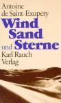 Wind, Sand und Sterne - Antoine de Saint-Exupéry