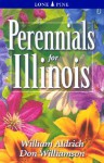 Perennials for Illinois - William Aldrich, Don Williamson