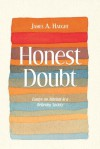 Honest Doubt: Essays on Atheism in a Believing Society - James A. Haught