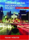 Theories of the Information Society (International Library of Sociology) - Professor Frank Webster, Frank Webster