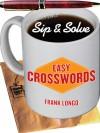 Sip & Solve: Easy Crosswords - Frank Longo