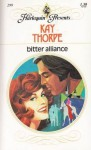 Bitter Alliance - Kay Thorpe