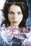 Verführung der Finsternis - Alix Rickloff, Ulrike Moreno