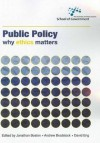 Public Policy: Why Ethics Matters - Jonathan Boston