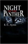 Night of the Panther - E.C. Ayres