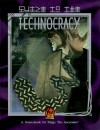 Guide to the Technocracy - Phil Brucato, Steve Long, Brian Campbell, Scott Baxa