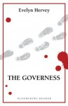 The Governess (Bloomsbury Reader) - Evelyn Hervey