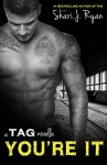 You're It (A Tag Novella) - Shari J. Ryan