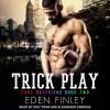 Trick Play - Eden Finley, Alexander Cendese, Iggy Toma