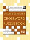 Simon and Schuster Crossword Puzzle Book #254: The Original Crossword Puzzle Publisher - John M. Samson