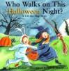 Who Walks on Halloween Night?: Holiday Lift the Flap Book - Harriet Ziefert