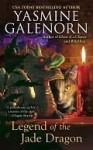 Legend of the Jade Dragon - Yasmine Galenorn