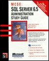 SQL Server 6.5 Administration Study Guide [With Contains MCSE Test Simulation Software] - Lance Mortensen, Michael Lee, Rick Sawtell