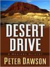 Desert Drive: A Western Quintet - Peter Dawson