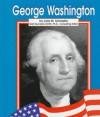 George Washington - Lola M. Schaefer, Gail Saunders-Smith