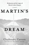Martin's Dream: My Journey and the Legacy of Martin Luther King Jr. - Clayborne Carson